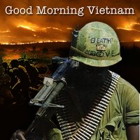 Good Morning Vietnam - Music & Words Of The '60s — сборник