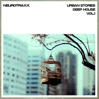 Urban Stories Deep House, Vol. 1 — сборник
