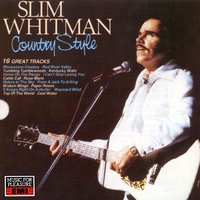 Country Style — Slim Whitman