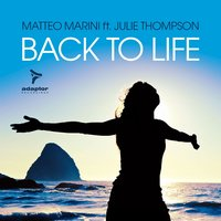Back to Life — Julie Thompson, Matteo Marini