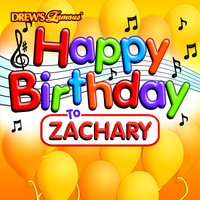 Happy Birthday to Zachary — The Hit Crew