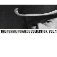 The Ronnie Ronalde Collection, Vol. 1 — Ronnie Ronalde
