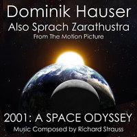 "Also Sprach Zarathustra from ""2001: A Space Odyssey"" — Рихард Штраус, Dominik Hauser"