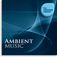 Ambient Music - The Listening Library — сборник