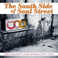 South Side Of Soul Street: The Minaret Soul Singles 1967-1976 — сборник