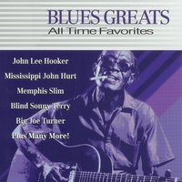 Blues Greats: All Time Favorites — сборник