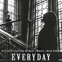 Everyday — A$AP Rocky, Rod Stewart, Miguel, Mark Ronson