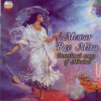 Mewar Re Mira — Lead vocalists: Saraswati Devi Dhandhada and Heeralal Dhandhada