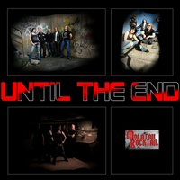 Until the End — Molotov Rocktail