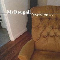 Diversion E.P. — Mcdougall