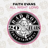 All Night Long — Faith Evans