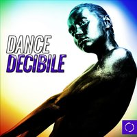 Dance Decibile — сборник