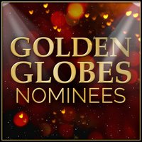 Tracks from the Golden Globes 2014 Nominees — L'Orchestra Cinematique