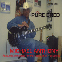 Pure Bred — Michael Anthony