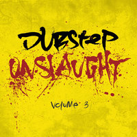Dubstep Onslaught Vol.3 — сборник