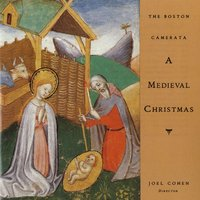 A Medieval Christmas — Joel Cohen / The Boston Camerata