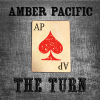 The Turn — Amber Pacific
