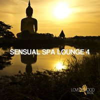 Sensual Spa Lounge 4 - Chill-Out & Lounge Collection — сборник