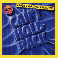Can't Hold Back — Pure Prairie League