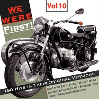 We Were First - 180 Hits in Their Original Versions, Vol. 10 — сборник