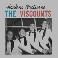 Harlem Nocturne — The Viscounts