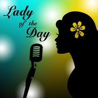 Lady of the Day — Deluxe Vagabonds