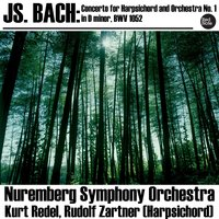 Bach: Concerto for Harpsichord and Orchestra No. 1 in D minor, BWV 1052 — Nuremberg Symphony Orchestra, Kurt Redel