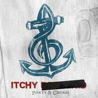 Ports & Chords — ITCHY