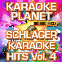 Schlager Karaoke Hits, Vol. 4 — A-Type Player, Karaoke Planet