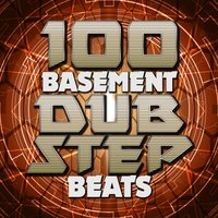 100 Basement Dubstep Beats — сборник