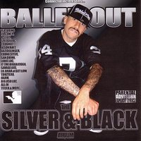Connected Inc. Presents... Balled Out, The Silver And Black Album — Lil Coner