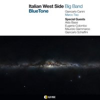 Blue Tone — Marco Tiso, Italian West Side Big Band, Giancarlo Canini, Marco Tiso, Italian West Side Big Band, Giancarlo Canini
