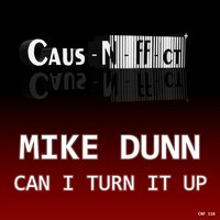 Can I Turn It Up — Mike Dunn