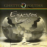 Educated Fools — Ghetto Youths