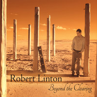 Beyond the Clearing — Robert Linton