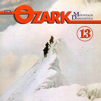 13 — Ozark Mountain Daredevils