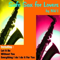 Safe Sax for Lovers — NW1