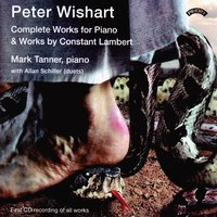 The Complete Piano Works of Peter Wishart (1921 - 1984) — Mark Tanner