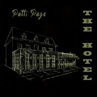 The Hotel — Patti Page