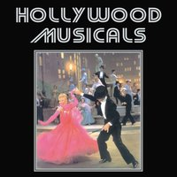 Hollywood Musicals — Hollywood Musicals