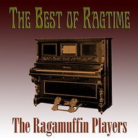 The Best of Ragtime — The Ragamuffin Players