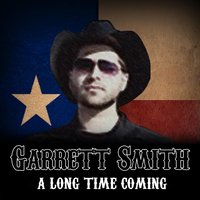 A Long Time Coming — Garrett Smith