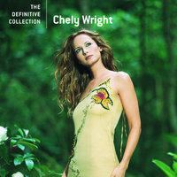 The Definitive Collection — Chely Wright