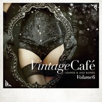 Vintage Café - Lounge & Jazz Blends (Special Selection), Pt. 6 — сборник
