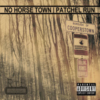 Patchel Run — No Horse Town