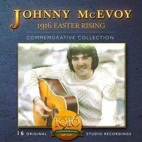 1916 Easter Rising — Johnny McEvoy