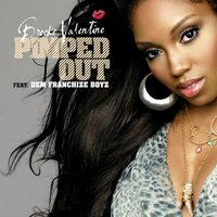 Pimped Out — Brooke Valentine, Dem Franchize Boyz