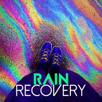 Rain Recovery — Rain Sounds for Meditation