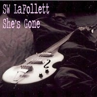 She's Gone — S.W. La Follett
