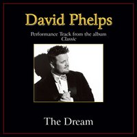 The Dream Performance Tracks — David Phelps